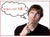 Radionica: Kako reći NE?